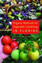 Organic_Methods_for_Vegetable_Gardening_in_Florida_CMYK