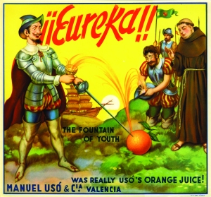 A vintage citrus label shows Ponce de León discovering the Fountain of Youth in the juice of an orange.
