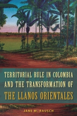 Territorial_Rule_in_Colombia_and_the_Transformation_of_the_Llanos_Orientales_RGB