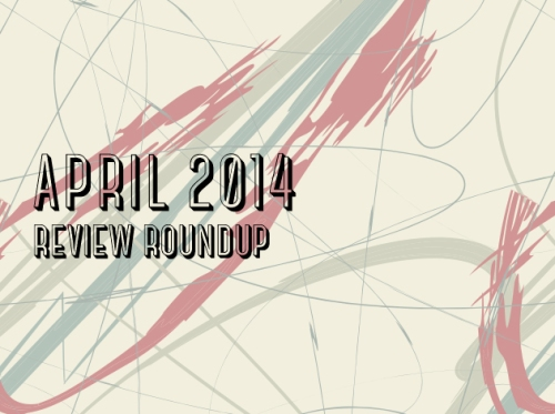 April2014Reviews