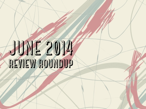 JUNE2014Reviews