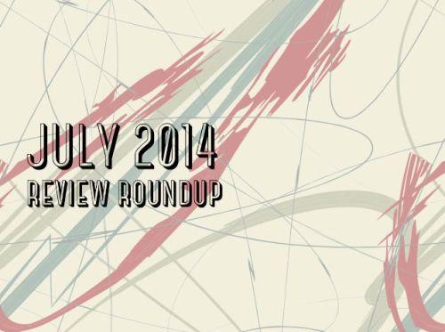 JULY2014Reviews
