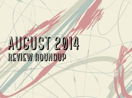 AUGUST2014Reviews