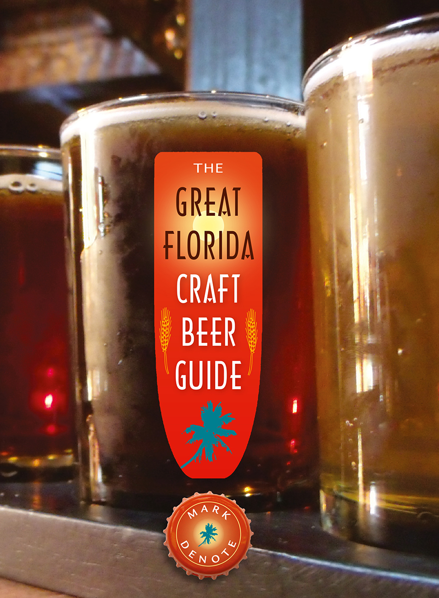 The great florida craft beer guide the florida bookshelf for Guide to craft beer