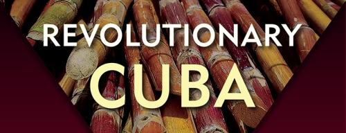 Revolutionary_Cuba_RGB cropped for blog
