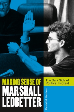 Making Sense of Marshall Ledbetter, by Daniel Harrison