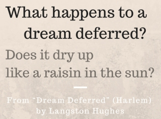 Dream Deferred