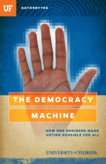 Gatorbytes_SPRING2015_DemocracyMachine