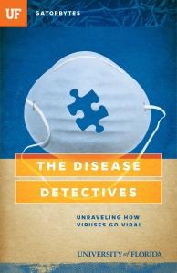Gatorbytes_SPRING2015_DiseaseDetectives