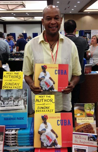Byron Motley, author of Embracing Cuba