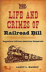 Life_and_Crimes_of_Railroad_Bill