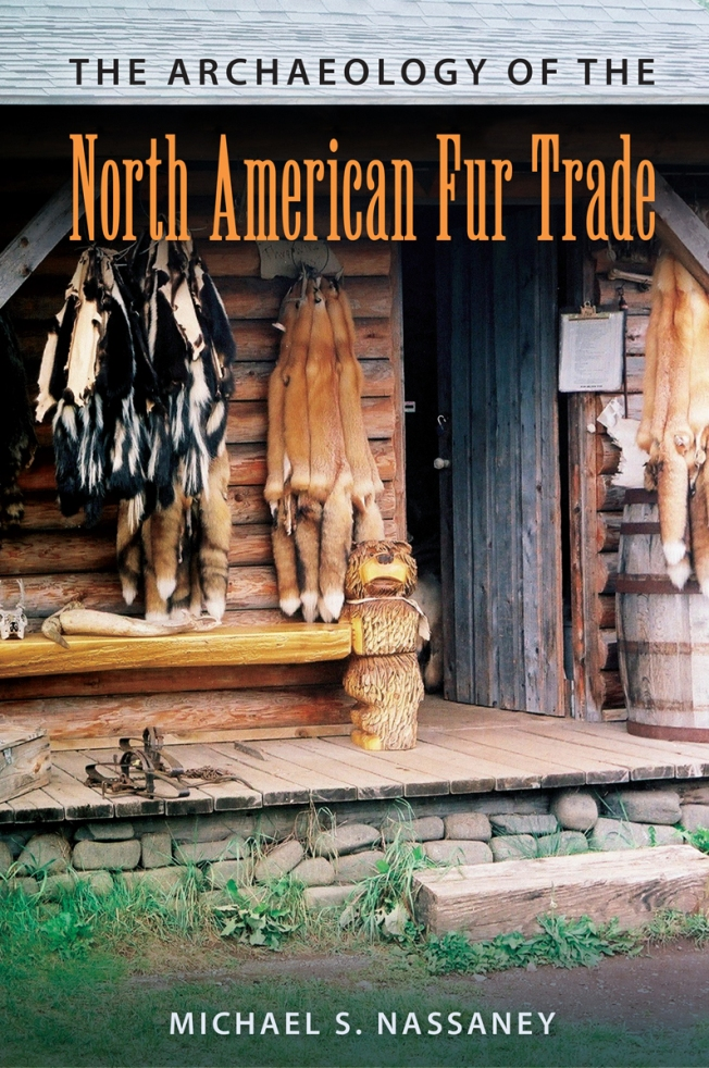 Archaeology_of_the_North_American_Fur_Trade_RGB