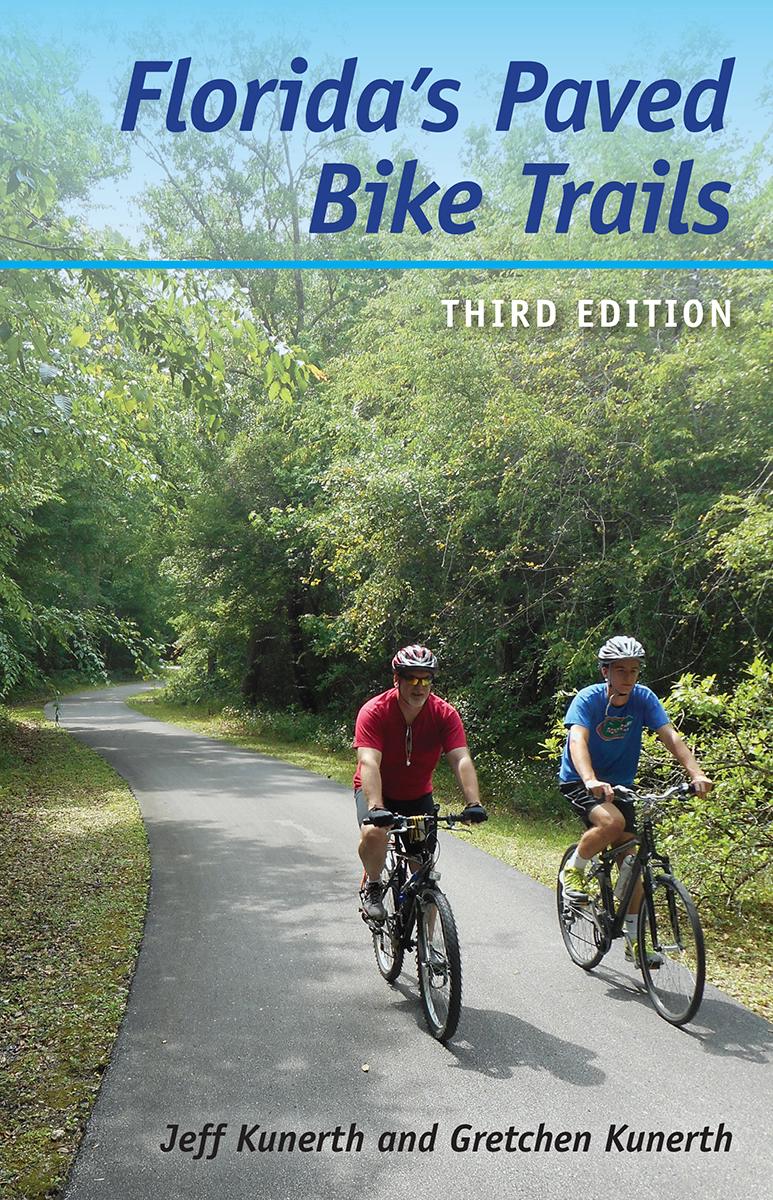 Florida's Paved Bike Trails, Third Edition – The Florida ...