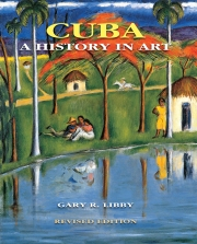 cuba_a_history_in_art_revised_edition_rgb