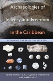 Archaeologies_of_Slavery_and_Freedom_in_the_Caribbean_RGB.jpg