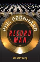 Phil_Gernhard_Record_Man_RGB