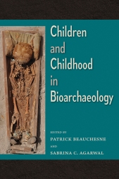 Children_and_Childhood_in_Bioarchaeology_RGB