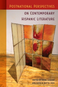 Postnational_Perspectives_on_Contemporary_Hispanic_Literature_RGB
