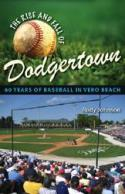 Photo of The Rise and Fall of Dodgertown book