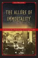 Photo of The Allure of Immortality book