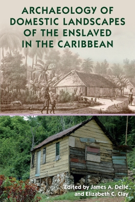 Archaeology_of_Domestic_Landscapes_of_the_Enslaved_in_the_Caribbean_RGB