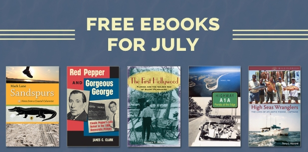 Free eBooks for July 2021 - The Florida Bookshelf